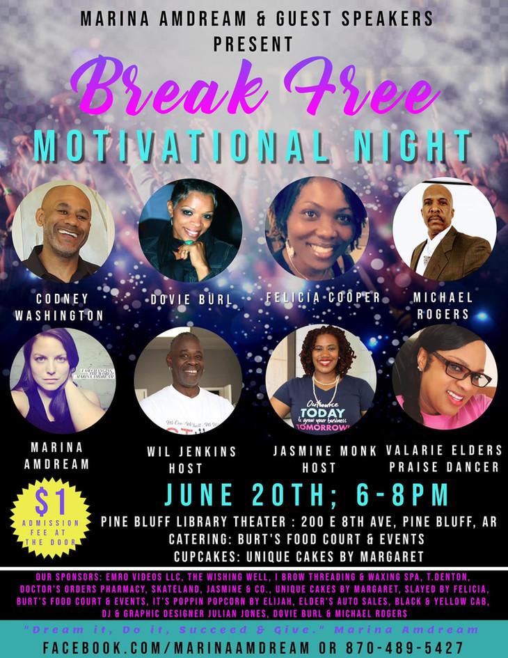 Break Free Motivational Night