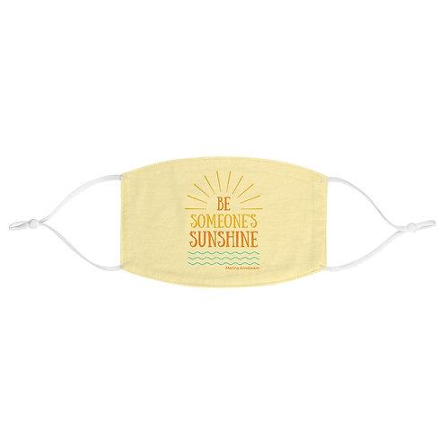 Be Someone's Sunshine Face Mask