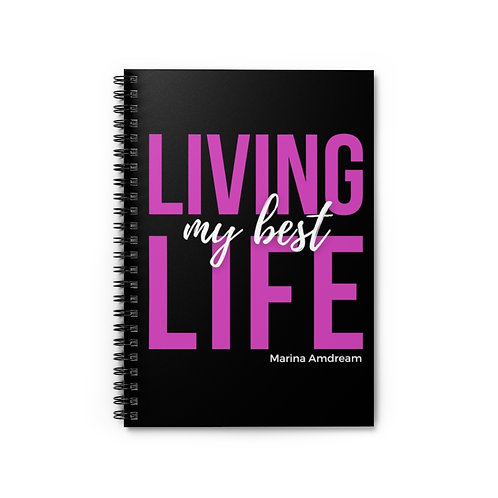 Living My Best Life Spiral Notebook - Ruled Line