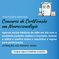 EDITAL DA CERTIFICAÇÃO EM NEUROSSONOLOGIA – EDIÇÃO 2021