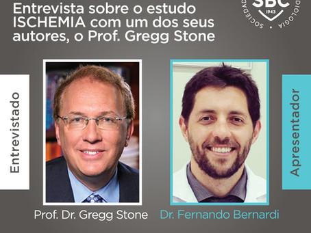 Dr. Fernando Bernardi entrevista o Prof. Gregg Stone para a SBC sobre o estudo ISCHEMIA