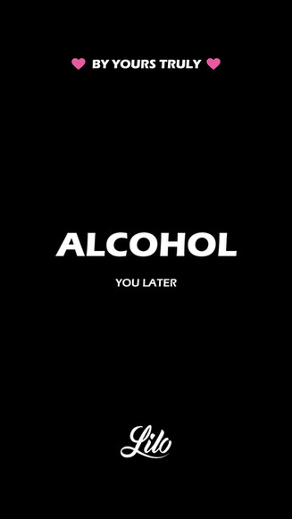 VDAY_alcohol-you-later_STORY-V1.jpg