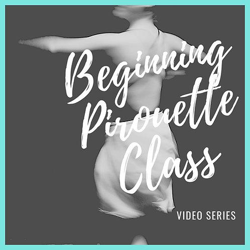 Beginning Pirouette Series