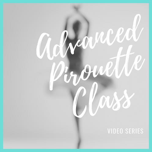 Advanced Pirouette Series