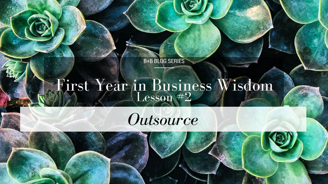 First Year in Business Wisdom: Lesson #2