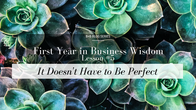 First Year in Business Wisdom: Lesson 5