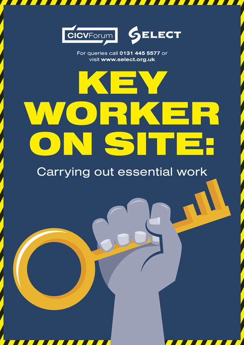 Poster: Key worker on site: carrying out essential work