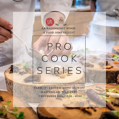 Welcome to the ProCook Series_Aug-Nov'21_Insta CLASS 14 three course cookoff.jpg