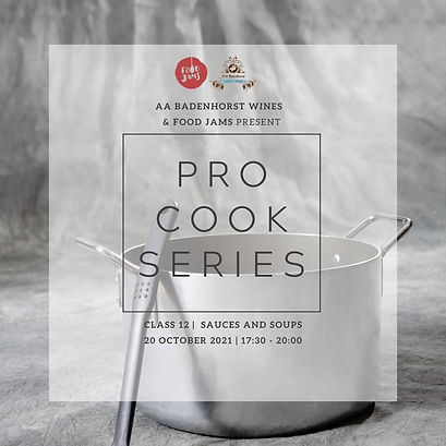 Welcome to the ProCook Series_Aug-Nov'21_Insta CLASS 12 sauces & soups.jpg