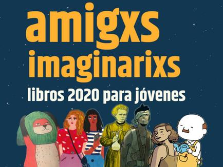 Libros 2020 para jóvenes, amigxs imaginarixs