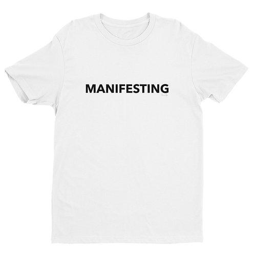 """""""Manifesting"""" Short Sleeve T-shirt"""