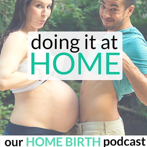 OUR HOME BIRTH PODCAST