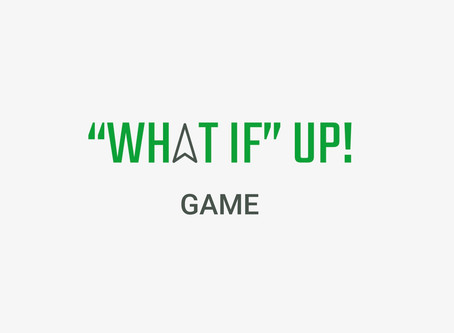 """""""What If UP"""" Game"""