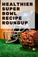 Healthier Super Bowl Sunday Recipe Roundup