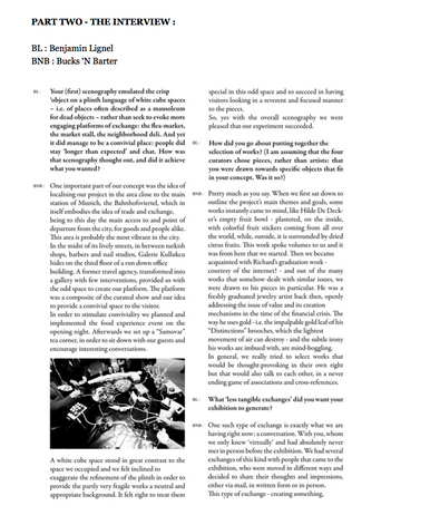 Bucks 'N Barter, co-curated exhibitionon; publication; interview by Benjamin Lignel; 2013