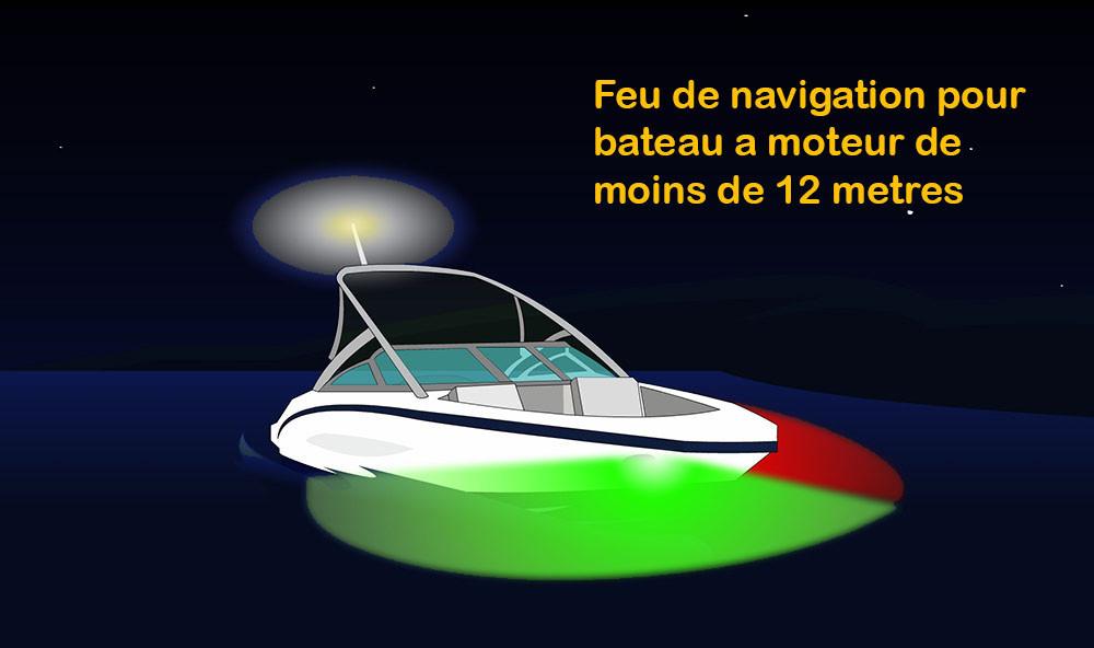 Feu de navigation pour bateau a moteur de moins de 12 metres