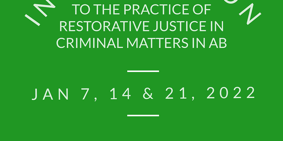 Intro to the practice of Restorative Justice in Criminal Matters in AB