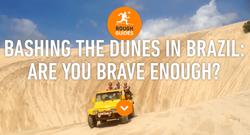 Bashing the Dunes Brazil