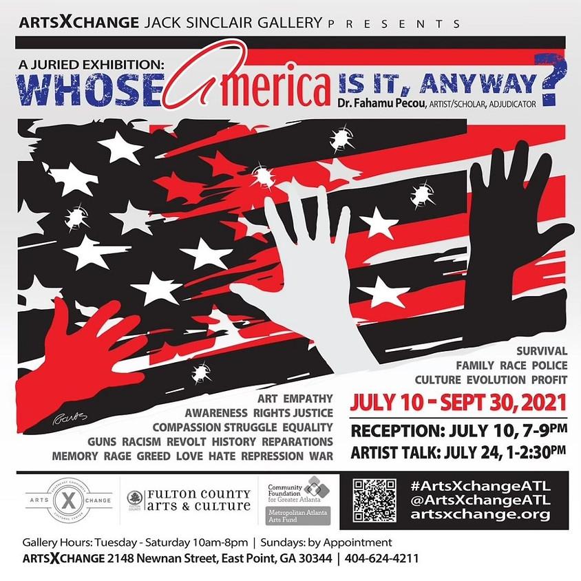 WHOSE AMERICA IS IT, ANYWAY? - Artist Talk