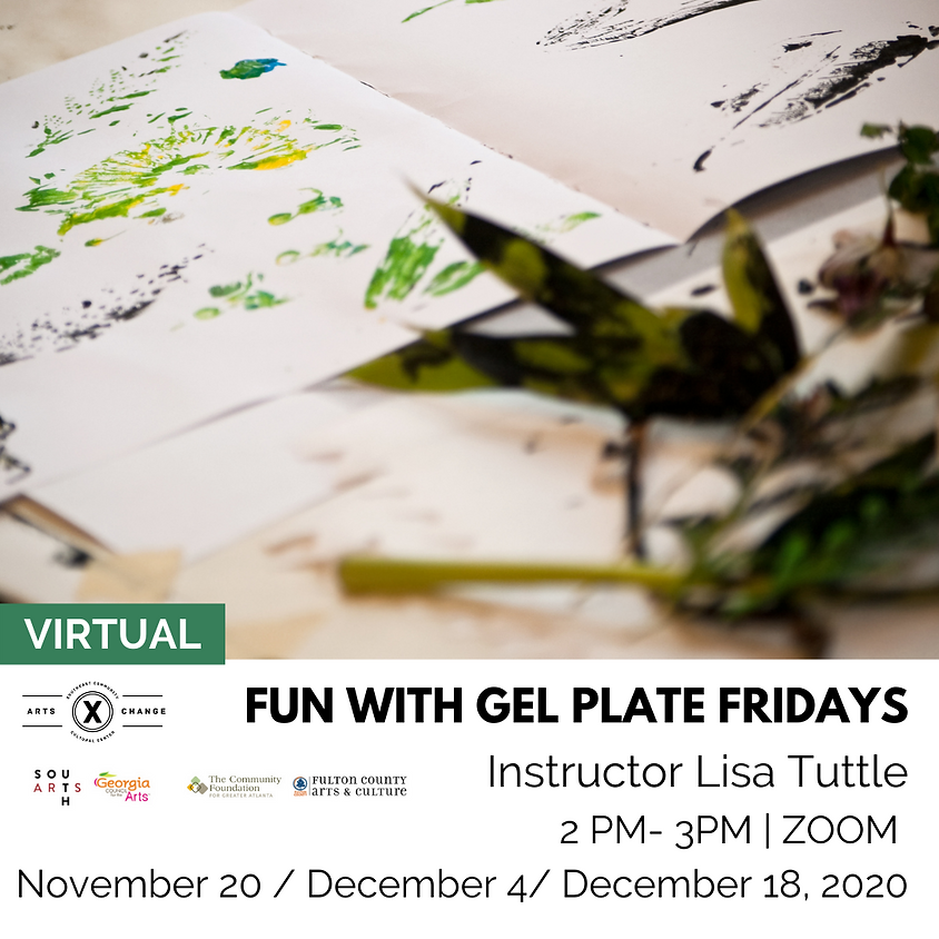 FUN with Gel Plate FRIDAYS with Lisa Tuttle