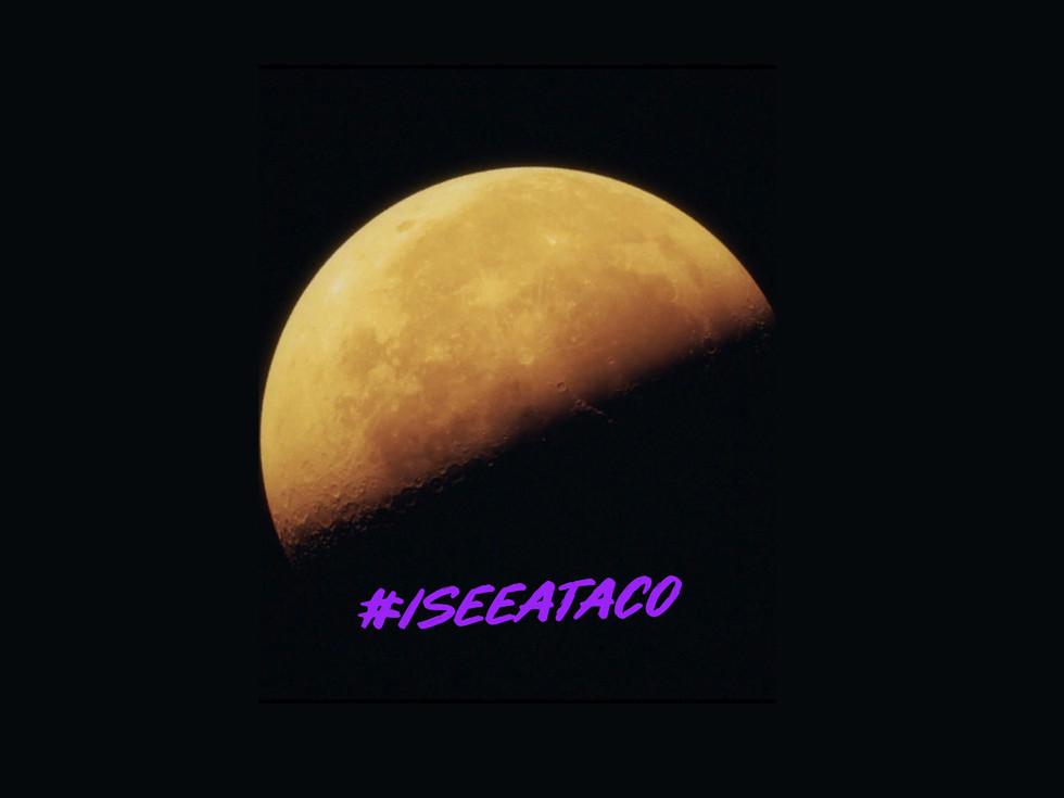 #iseeataco