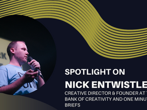 Spotlight on Nick Entwistle - Just do it. What's the best that could happen?