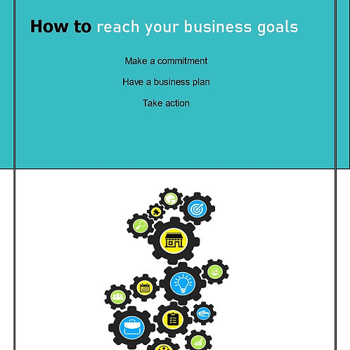 How to reach your business goals: make your business work (e-book)