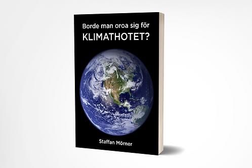 Klimathotet av Staffan Mörner