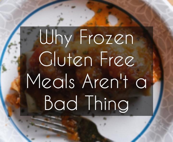 Frozen Gluten Free Meals Aren't a Bad Thing