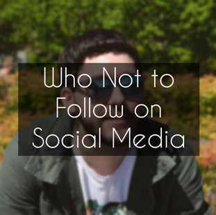 Who Not to Follow on Social Media