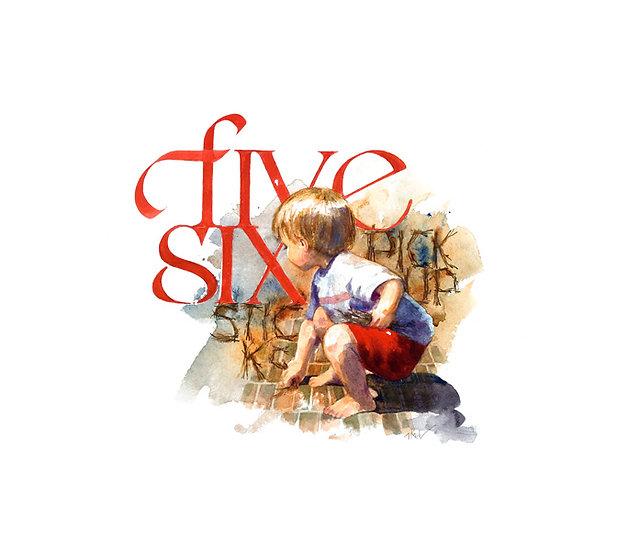 """""""Five, Six"""""""