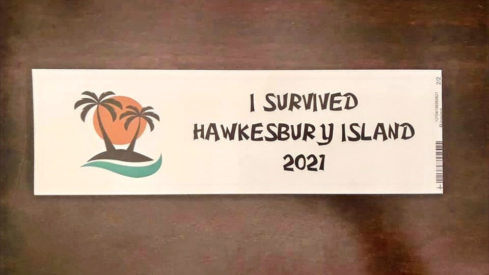 """I SURVIVED HAWKESBURY ISLAND"" novelty bumper"