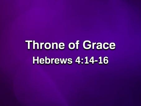 Sermon Notes: Throne of Grace - 7/19/20