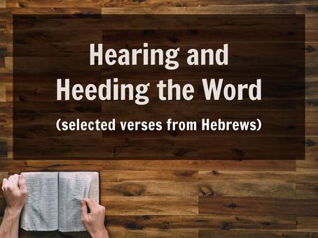 Hearing and Heeding the Word - 5/26/21