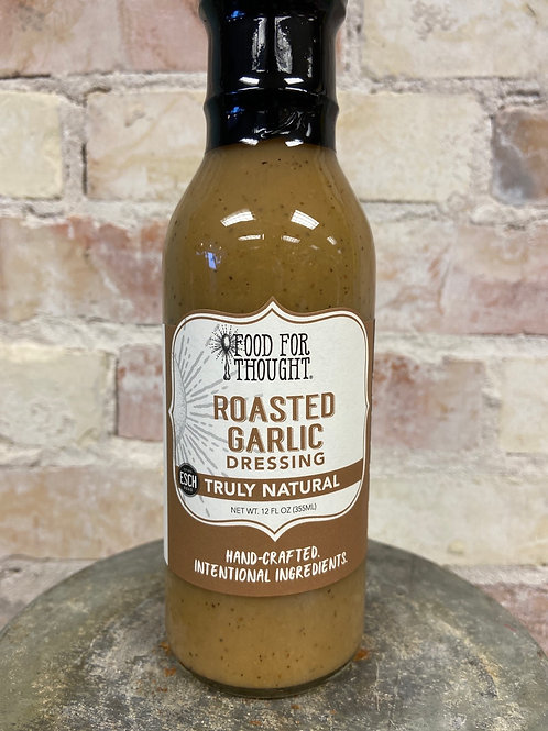 Food For Thought Roasted Garlic Dressing