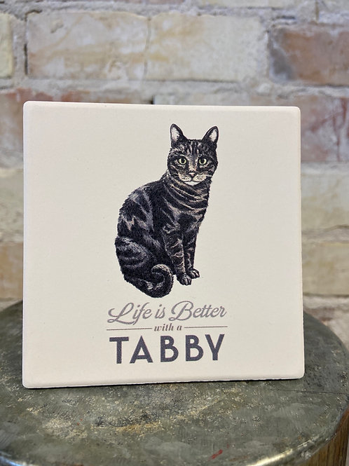 Life IS Better with a Tabby