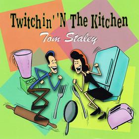 Twitchin' 'N The Kitchen