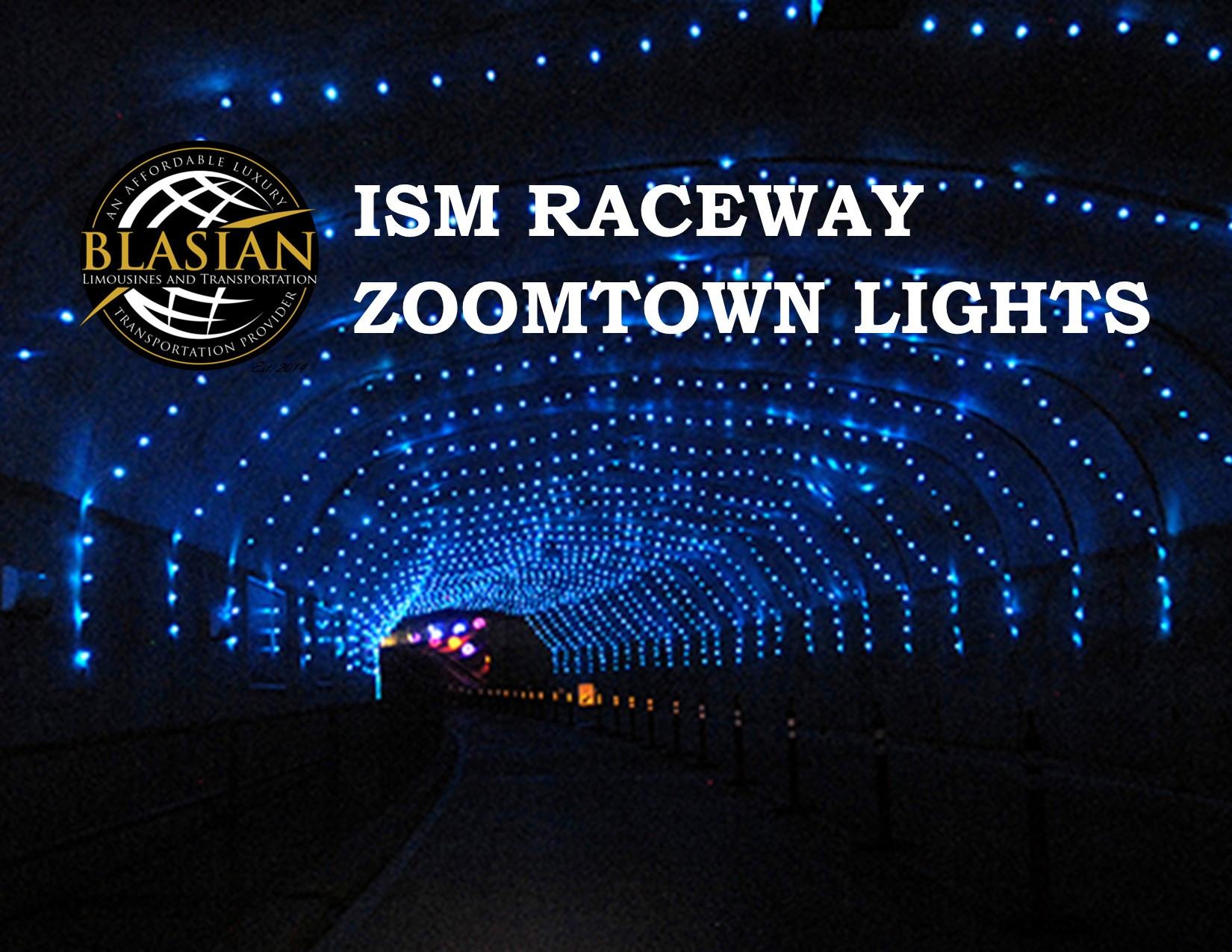 ISM Raceway ZOOMTOWN LIGHTS