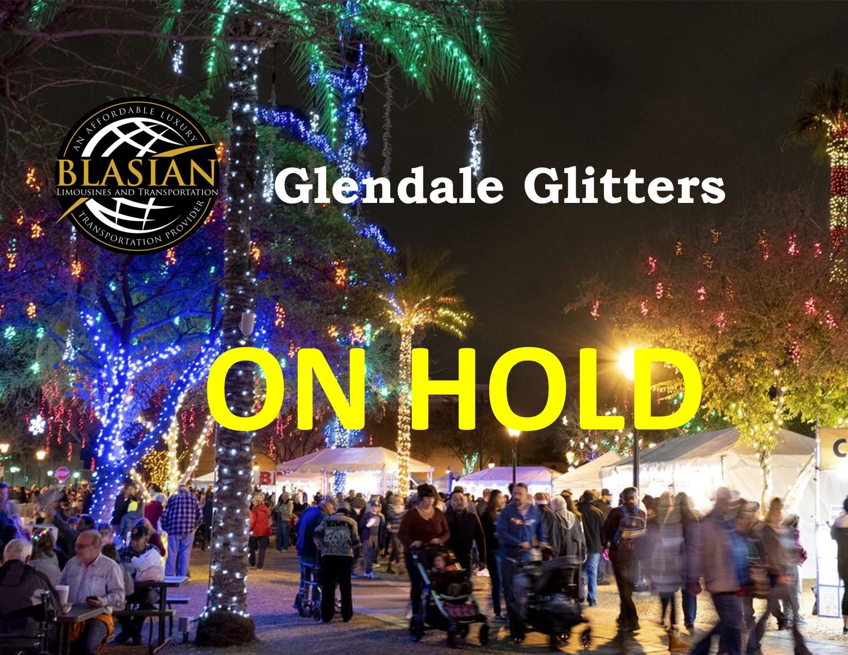 ON HOLD GLENDALE GLITTERS LIGHTS
