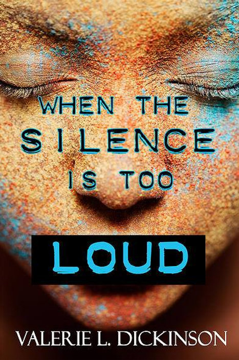 WHEN THE SILENCE IS TOO LOUD
