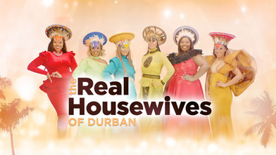 The Real Housewives of Durban | 14x 48min