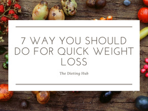 7 Things you should do for quick Fat loss