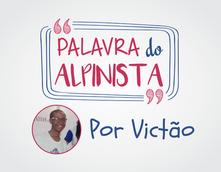 Palavra do Alpinista - Victão