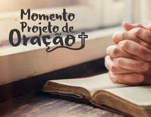 Momento projeto de oração - Encontrão 2019