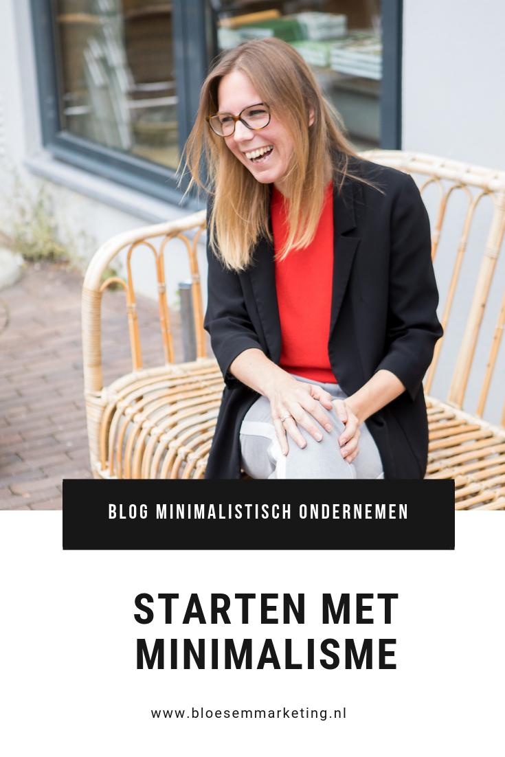 hoe start je met minimalisme | minimalistisch ondernemen