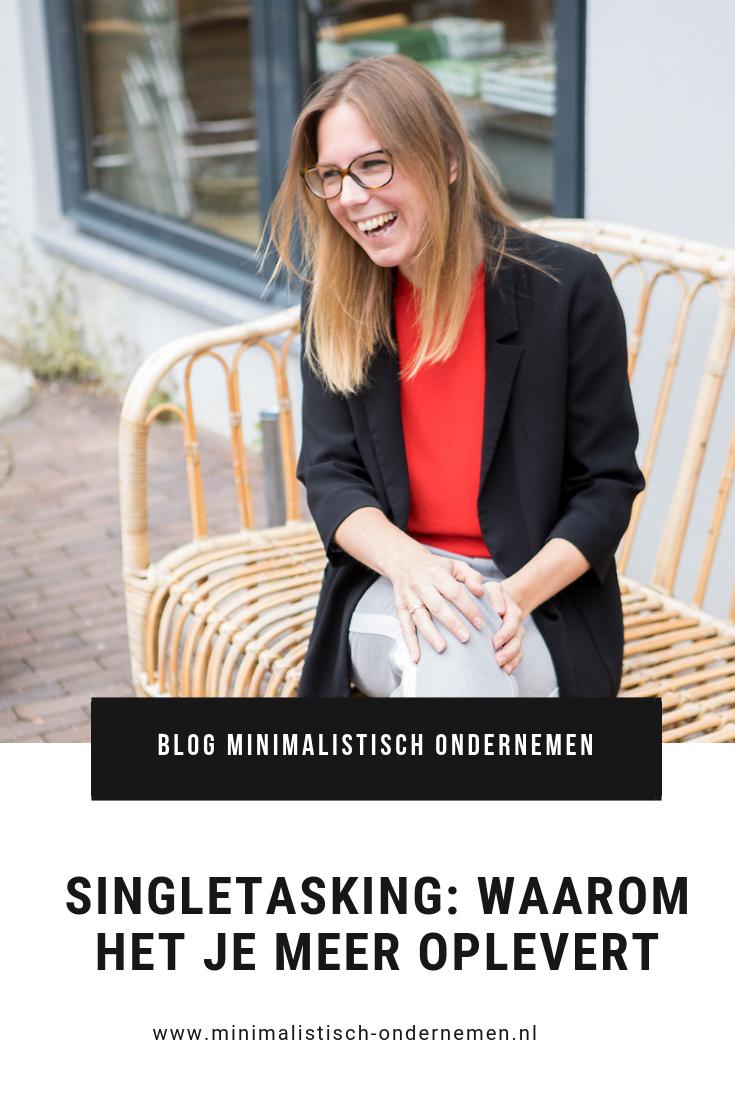 singletasking - waarom het je meer oplevert | minimalistisch ondernemen