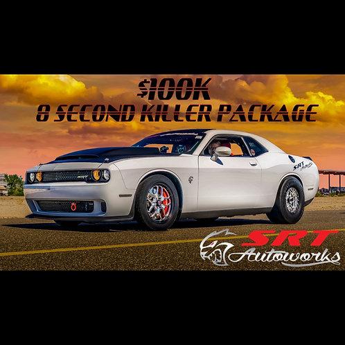 $100K 8 SEC. KILLER PACKAGE