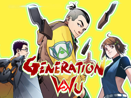 TIME FOR THE NEW CHINESE SUPERHEROES SERIES: GENERATION WU. GET THE FIRST ISSUE NOW!