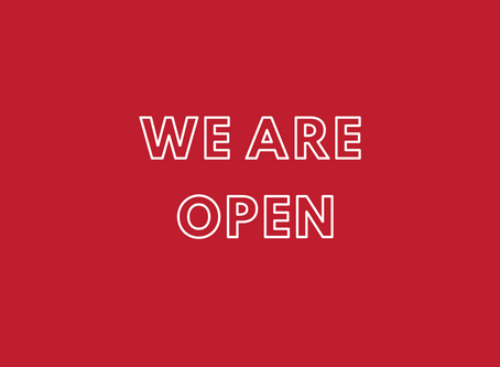 We are Open! Stay Safe; Stay Well!