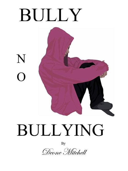 Bully No Bullying